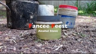 Fancee Feest Alcohol Stove...My Go-To Stove