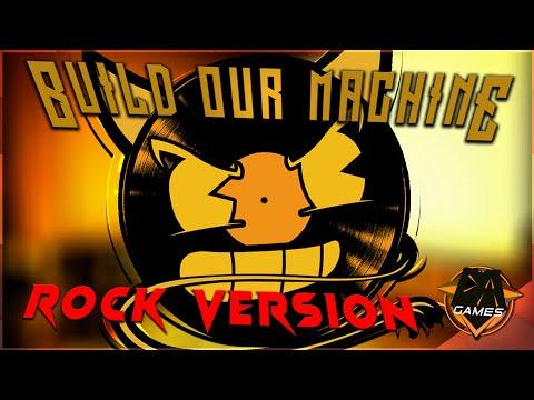 BENDY SONG (Build Our Machine) ROCK VERSION - DAGames