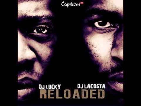 DJ LUCKY AND DJ LACOSTA - DITEKI