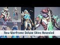 Warframe 6 New Deluxe Skins mp3