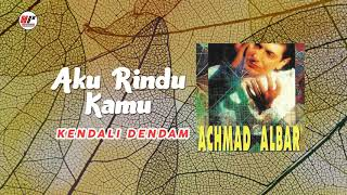 Achmad Albar Aku Rindu Kamu Audio.mp3