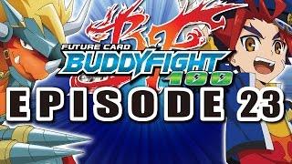 [Episode 23] Future Card Buddyfight Hundred Animation