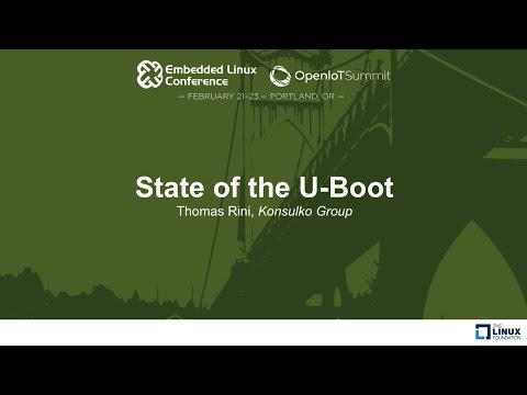 State of the U-Boot - Thomas Rini, Konsulko Group