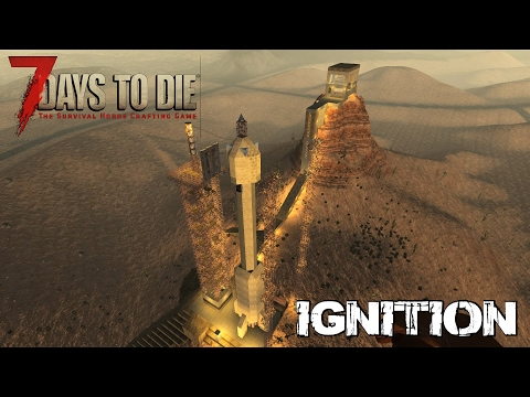 7 Days To Die (Alpha 15.2) - Ignition (Attack of the 280th Day Horde)