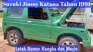 Suzuki Jimny Katana 970 cc Bensin Tahun 1991 Letak Nomor Rangka dan Mesin