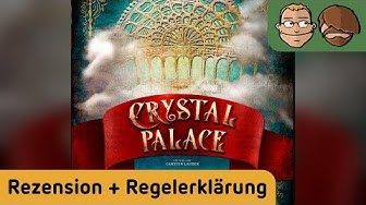 Crystal Palace - Brettspiel - Review und Regelerklärung