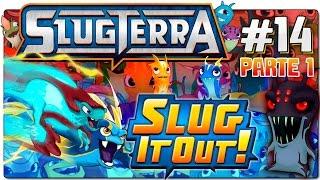 SLUGTERRA / BAJOTERRA | SLUG IT OUT | ESPAÑOL | CAPÍTULO 14 - PARTE 1 | Dificultad máxima