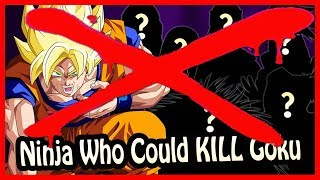 6 Ninja From The Naruto Universe That Could Beat/Kill Goku! Debunked