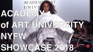 ACADEMY OF ART UNIVERSITY | GRADUATE SHOWCASE 2018 | FASHION SHOW
