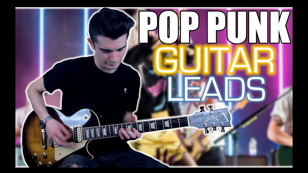 How To Write Catchy Pop Punk Guitar Leads
