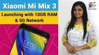 Xiaomi Mi Mix 3 Official First Look, Specs, Features, Review in Hindi, Launch Date, Price in India