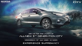 All-New 5th Generation Honda City | Experience Supremacy | Digital Launch | July 15, 2020