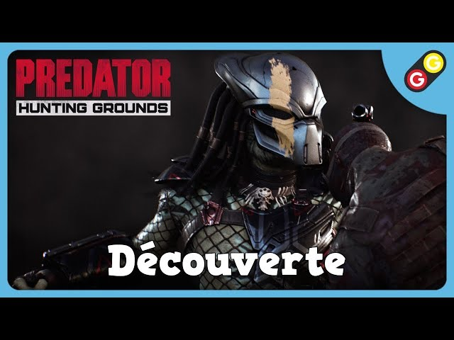 Predator: Hunting Grounds - Test-Découverte [FR]