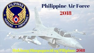 Philippine Air Force 2018 || PAF 2018 || Philippines air force 2018