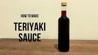 Teriyaki Sauce Easy Recipe