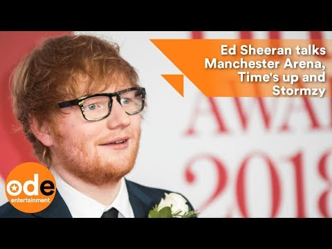 Ed Sheeran talks Manchester Arena, Time's up and Stormzy : BRITs 2018