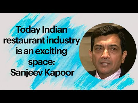 Today Indian restaurant industry is an exciting space: Sanjeev Kapoor