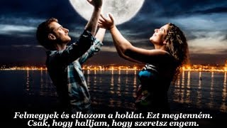 Faith Hill & Tim McGraw : Just To Hear You Say That You Love Me (magyar felirattal)