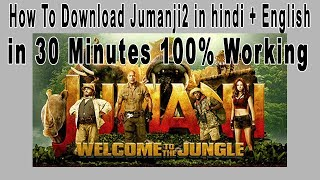 """[Hindi][English] How to download """"jumanji 2 welcome to the jungle in 30 minutes 100% wroking"""