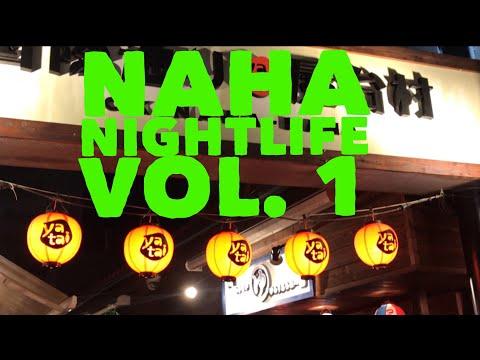 Naha Nightlife Vol. 1, HBP - VLOG Series