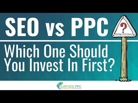 SEO vs PPC - Which One Should You Invest In First?