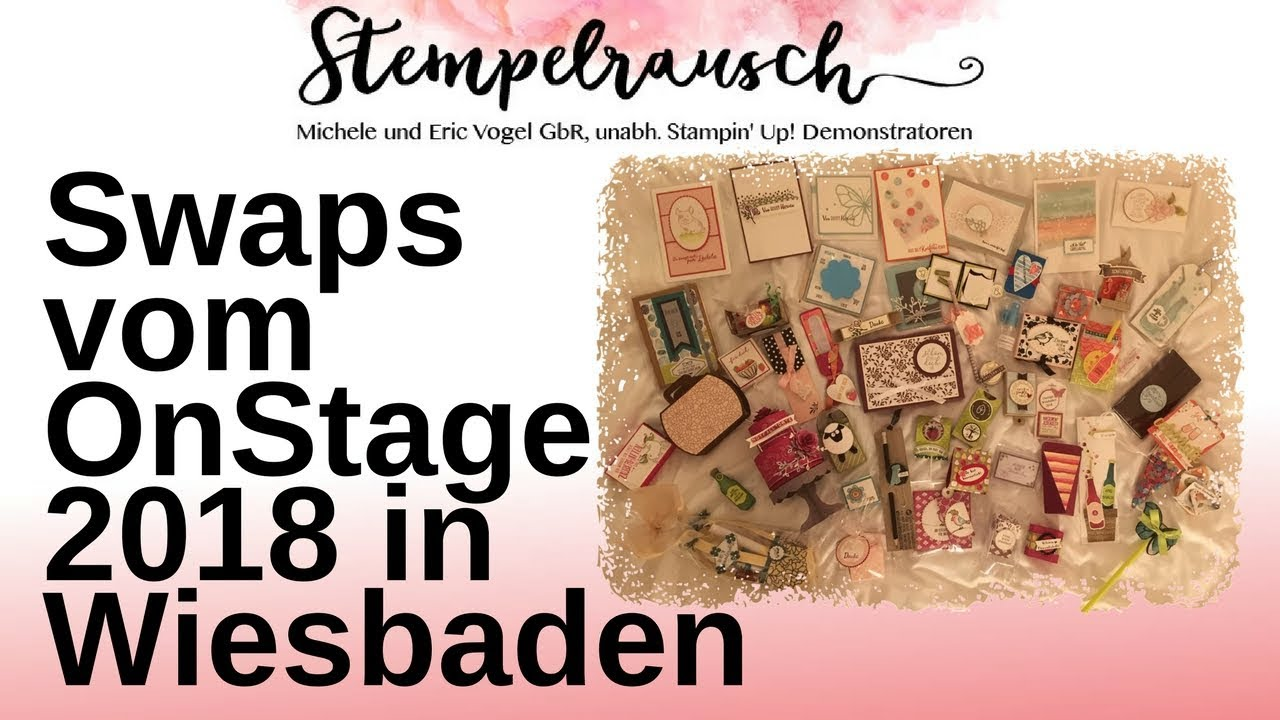 Swaps Vom Stampin Up Onstage 2018 In Wiesbaden Youtube