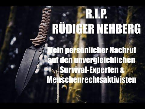 """Guido Grandt: """"RÜDIGER NEHBERG - Persönlicher Nachruf auf den Survival-Experten & Aktivisten"""""""