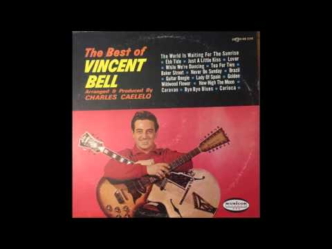 The Best of Vincent Bell