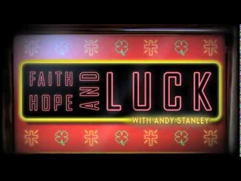 Faith%2C%20Hope%2C%20and%20Luck%20by%20Andy%20Stanley%20-%20PROMO
