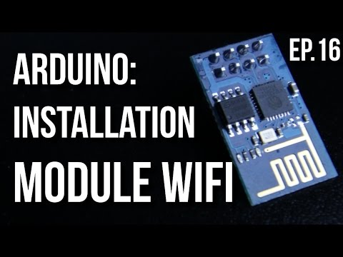 U=RI | Arduino Ep.16 - Installation Du Module Wifi ESP8266