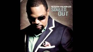 Hezekiah Walker - It Shall Come To Pass