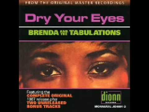 DRY YOUR EYES - BRENDA AND THE TABULATIONS