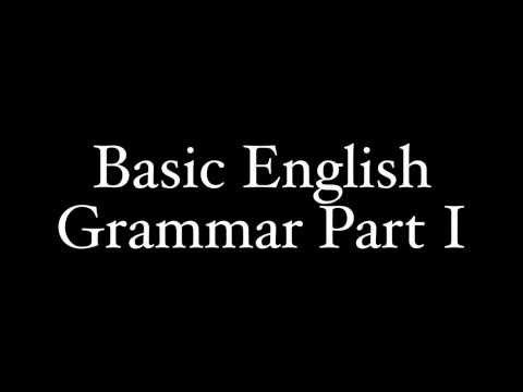 Basic English Grammar For Learning Latin Part I