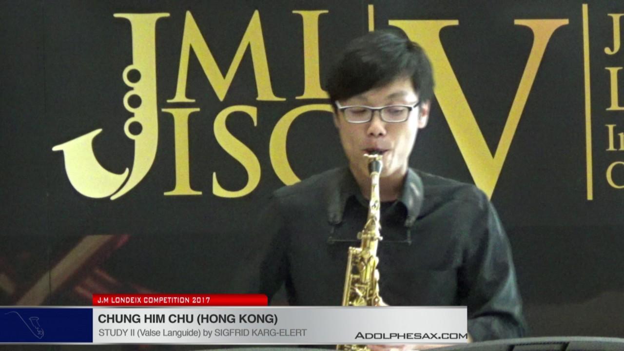 Londeix 2017 - Chung Him Chu (Hong Kong) - II Valse Languide by Sigfrid Karg Elert