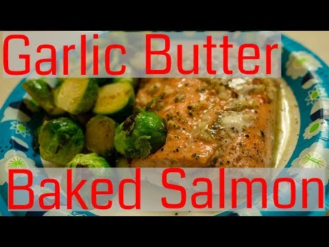 Garlic Butter Baked Salmon W Brussels | Ketogenic Diet Recipe