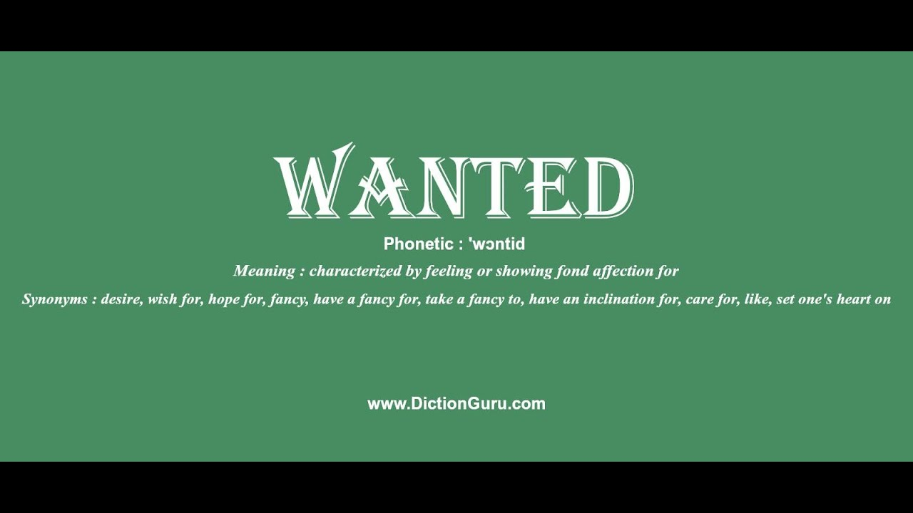 Wanted Pronounce Wanted With Phonetic Synonyms And Examples Youtube