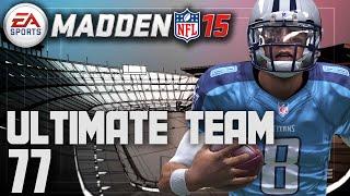 Madden 15 Ultimate Team - Mariota Gets The Start Ep.77