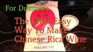DIY chinese rice wine for dummies