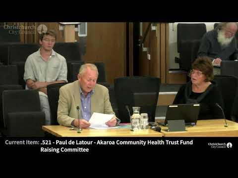 08.05.18 - Item 3 - Verbal Submissions - Akaroa Community Health Trust Fund Raising Committee