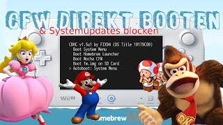 WiiU CFW direkt booten und Systemupdates blocken