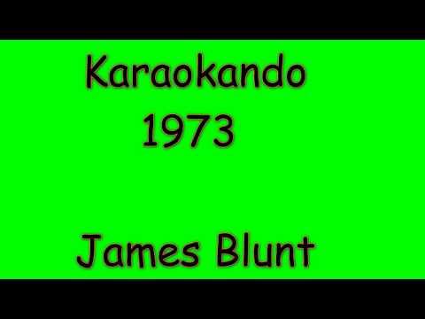 Karaoke Internazionale - 1973 - James Blunt (lyrics )
