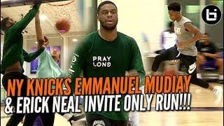 NY KNICKS Emmanuel Mudiay & Erick Neal Invite Only Run!