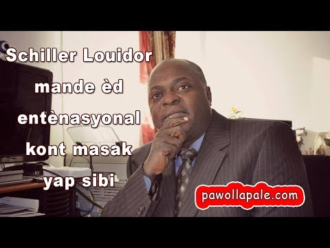 Schiller Louidor mande èd entènasyonal kont masak yap sibi