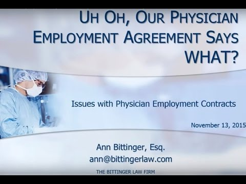 Uh Oh! Our Physician Employment Agreement Says WHAT!  - The Bittinger Law Firm