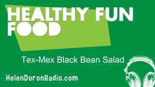 Healthy Fun Food Tex Mex Black Bean Salad