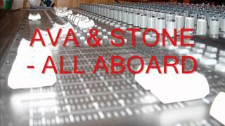 AVA & STONE - ALL ABOARD