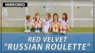[MIRRORED] 레드벨벳 Red Velvet '러시안룰렛 (Russian Roulette)' | 커버댄스 Dance Cover | 안무 거울모드 MIRRORED