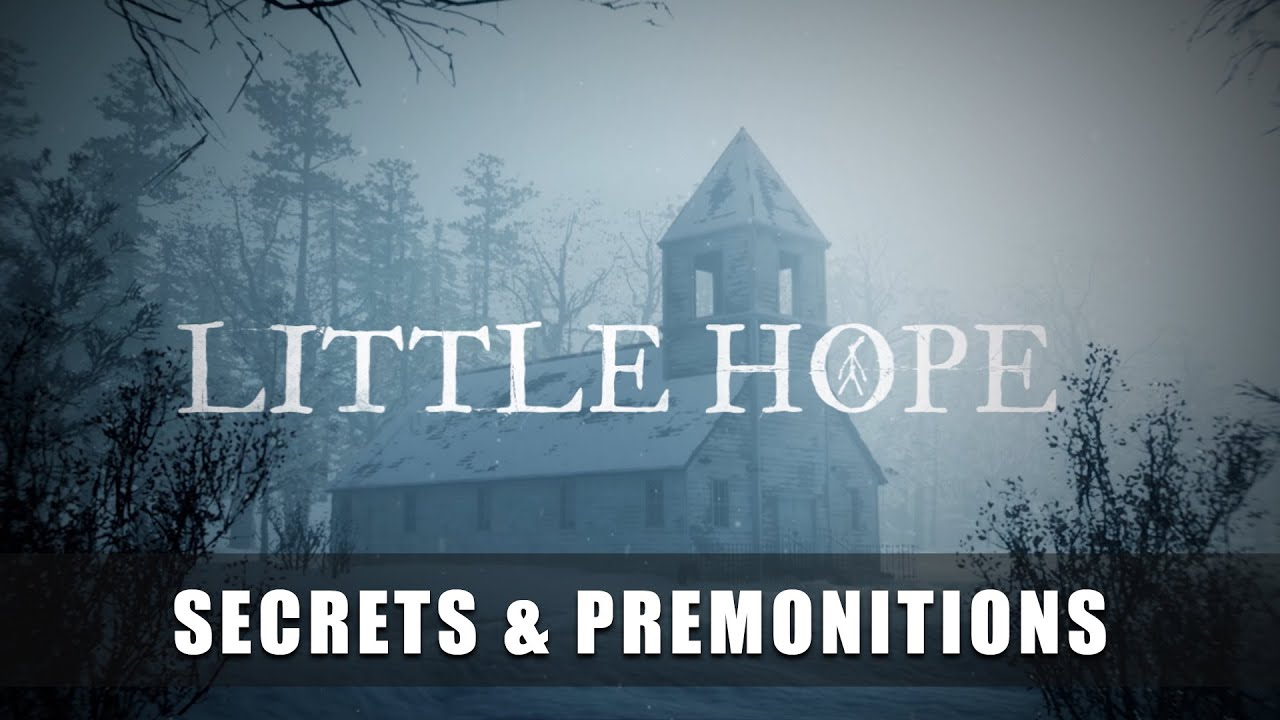 The Dark Pictures Anthology: Little Hope – Secrets & Premonitions Trailer
