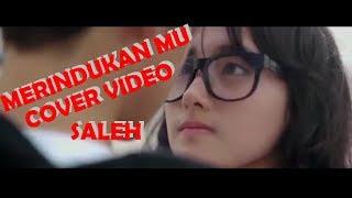 DASH UCIHA merindukanmu COVER VIDEO SALEH