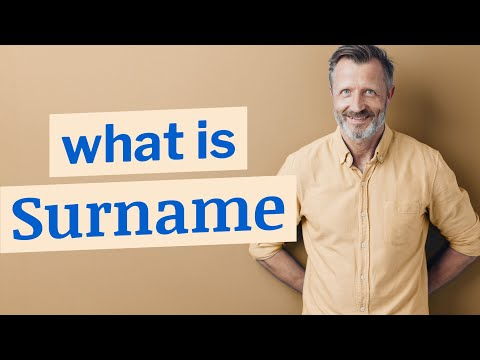 Surname | Definition of surname